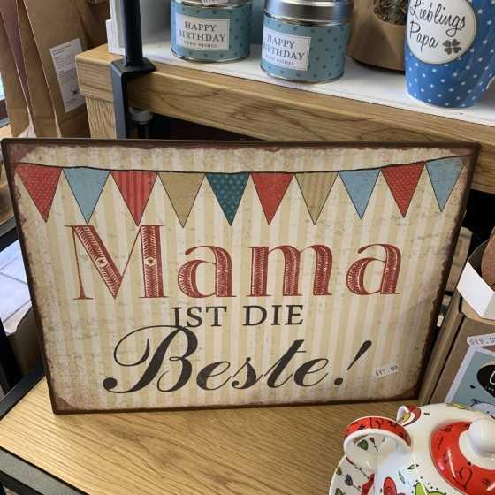 """Schild """"Mama ist die Beste"""""""
