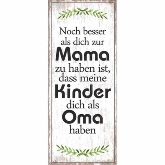 "Schild ""OMA"""